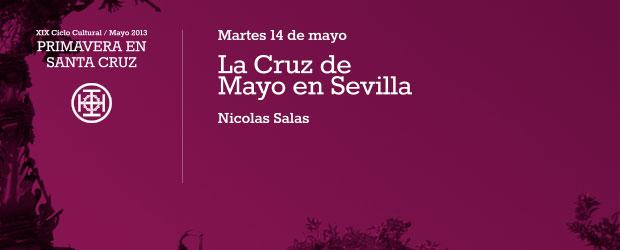 La Cruz de Mayo en Sevilla Martes 14 de mayo 20:45h por Nicolas Salas