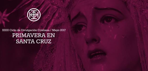 XXIII Ciclo de Divulgación Cristiana / Mayo 2017 Esta primavera de 2017 celebramos la vigésimo tercera edición del ciclo cultural […]
