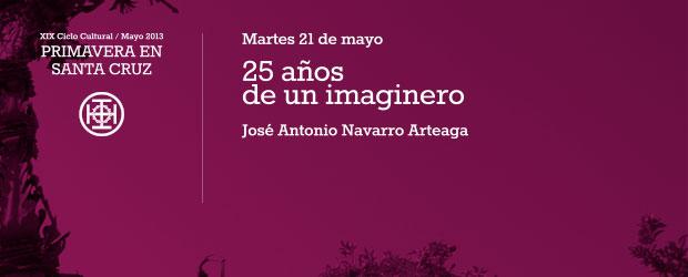 25 años de un imaginero Martes 21 de mayo 20:45h por José Antonio Navarro Arteaga
