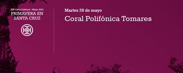 Coral Polifónica Tomares Martes 28 de mayo 20:45h