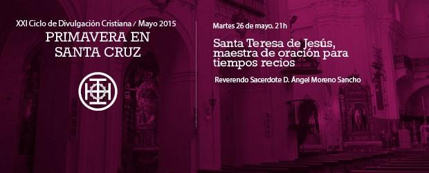 Martes 26 de mayo a las 21h Reverendo Sacerdote D. Ángel Moreno Sancho Vicario para la vida consagrada de Sigüenza, […]