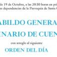 El próximo miércoles día 19 de Octubre, a las 20:30 horas en primera citación, y a las 21 en segunda, en las dependencias de la Parroquia de Santa Cruz, se celebrará CABILDO GENERAL ORDINARIO DE CUENTAS