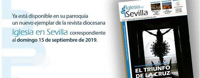 La revista diocesana Iglesia en Sevilla en su número del domingo 15 de septiembre de 2019, dedica un reportaje a las obras realizadas recientemente en nuestra parroquia de Santa Cruz